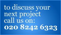 To discuss your next project call us on: 020 8242 6323