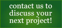 contact us to discuss your next project